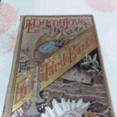 Libros antiguos: LA DAMA JOVEN. EMILIA PARDO BAZÁN. ES. MAUCCI. 1907.. Lote 161402777