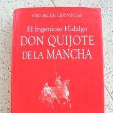 Livres anciens: LIBRO DE MIGUEL DE CERVANTES EL INGENIOSO HIDALGO DON QUIJOTE DE LA MANCHA. Lote 161889726