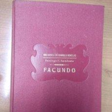 Libri antichi: DOMINGO F. SARMIENTO. FACUNDO. ED. RAMON SOPENA 1933. . Lote 161936702
