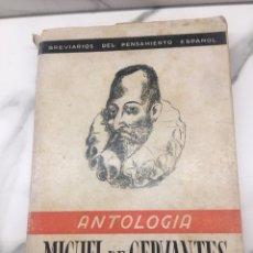 Libros antiguos: ANTOLOGÍA MIGUEL DE CERVANTES. Lote 162240586