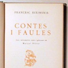 Old books - EIXIMENIS, Francesc - CONTES I FAULES - Barcelona 1925 - 163090325