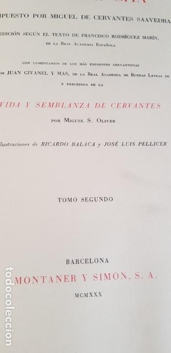 Libros antiguos: 1930.DON QUIJOTE DE LA MANCHA.MONTANER SIMON. EDICION.ILUSTRADA POR BALACA Y PELLICER - Foto 7 - 163764541