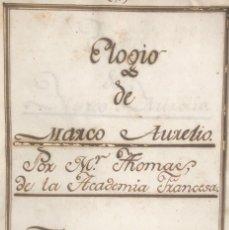 Libros antiguos: SIGLO XVIII - ELOGIO DE MARCO AURELIO - MANUSCRITO - HISTORIA ROMANA. Lote 163965846