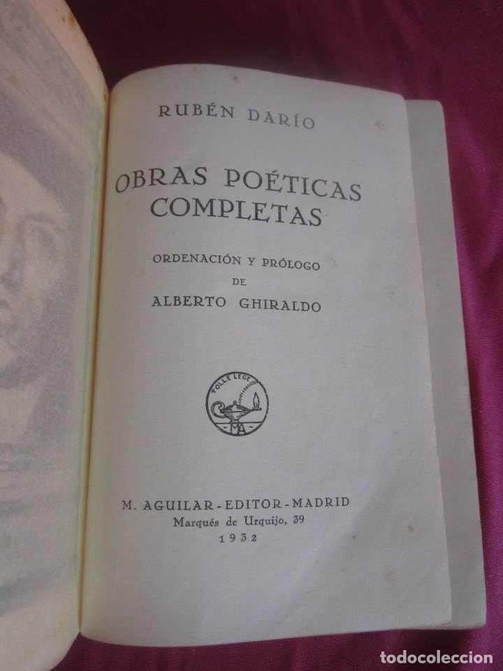 Libros antiguos: POESÍAS OBRAS COMPLETAS RUBÉN DARÍO .PRIMERA EDICION 1932 AGUILAR - Foto 4 - 164467030