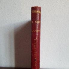 Libros antiguos: LA BOCA DE LA SEÑORA X... A. BELOT. Lote 164618697