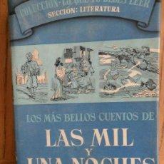 Livros antigos: LOS MAS BELLOS CUENTOS DE LAS MIL Y UNA NOCHES. ANONIMO. EDIT. LABOR. BARCELONA 1965. Lote 164902878
