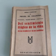 Libros antiguos: DEL SENTIMIENTO TRÁGICO DE LA VIDA - MIGUEL DE UNAMUNO - VOLUMEN SEGUNDO - 1912. Lote 164948802