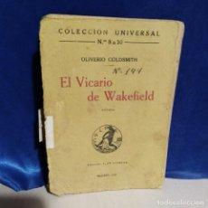 Libros antiguos: EL VICARIO DE WAKEFIELD - 1919 - OLIVERIO GOLDSMITH - ANTIGUA EDICIÓN - CALPE. Lote 165128302