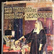 Libri antichi: LOS TRABAJOS DE PERSILES SEGISMUNDA. MIGUEL CERVANTES SAAVEDRA. BIBLIOTECA SOPENA. BARCELONA. Lote 165371842
