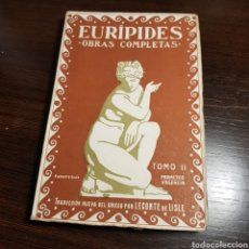 Libros antiguos: EURIPIDES - OBRAS COMPLETAS - TOMO II ED. PROMETEO VALENCIA. Lote 165555229