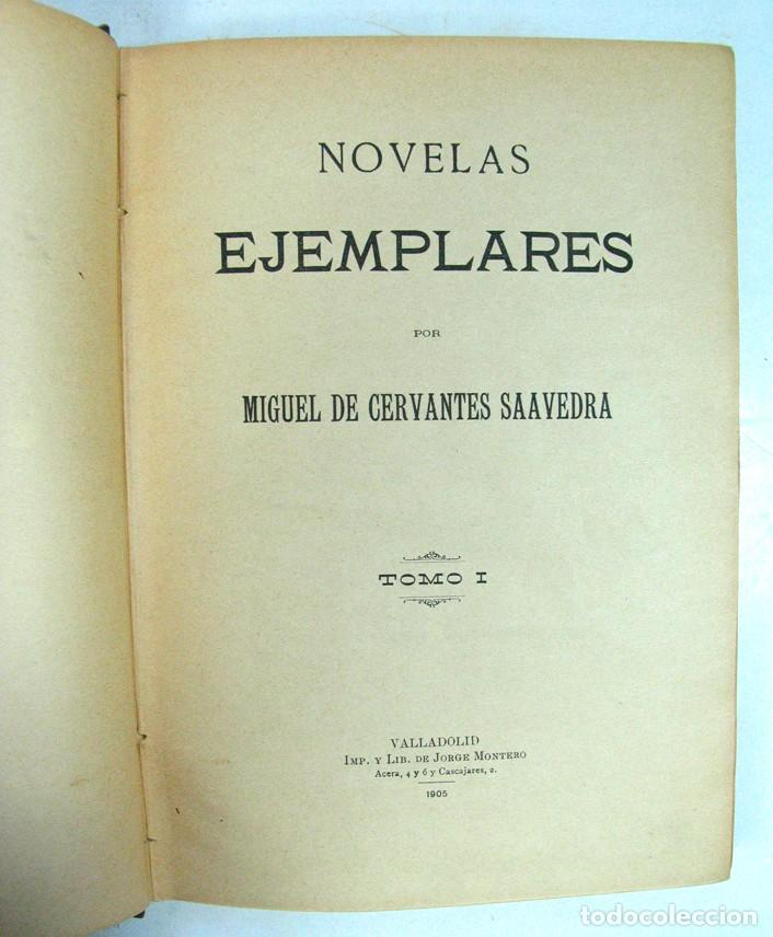 Libros antiguos: CERVANTES. NOVELAS EJEMPLARES. VALLADOLID. 1905. DOS TOMOS. - Foto 3 - 165875794