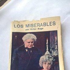 Libros antiguos: LOS MISERABLES POR VICTOR HUGO. TERCERA PARTE. ED. MARCO BARCELONA. 40 CTS.. Lote 165927482