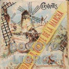 Libros antiguos: CERVANTES SAAVEDRA, MIGUEL. EL INGENIOSO HIDALGO DON QUIJOTE DE LA MANCHA. Lote 166010270