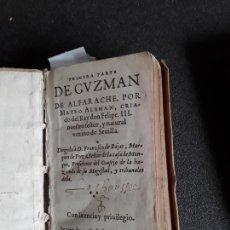 Libros antiguos: MATEO ALEMÁN. GUZMÁN DE ALFARACHE. 1ª EDICIÓN IMPRESA EN FRANCIA (1600). UNA JOYA.. Lote 166093086