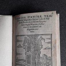 Libros antiguos: SAN PEDRO, DIEGO DE. CARCER D'AMORE… VENECIA, 1533. BUENA TRADUCCIÓN AL ITALIANO.. Lote 166101042