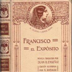 Libros antiguos: JORGE SAND : FRANCISCO EL EXPÓSITO (MONTANER Y SIMÓN, 1912) . Lote 166294598