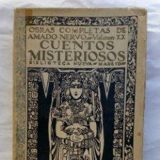 Libros antiguos: CUENTOS MISTERIOSOS. AMADO NERVO.. Lote 166396657