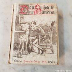 Libros antiguos: DON QUIJOTE DE LA MANCHA - SATURNINO CALLEJA MADRID. Lote 166771281
