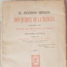 Libri antichi: EL INGENIOSO HIDALGO DON QUIJOTE DE LA MANCHA, EDICIÓN CRÍTICA ANOTADA POR FRANCISCO RODRÍGUEZ MARÍN. Lote 166795202