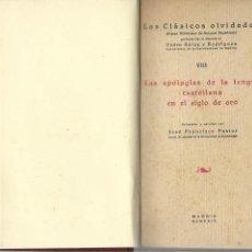 Libros antiguos: LAS APOLOGIAS DE LA LENGUA CASTELLANA EN EL SIGLO DE ORO MADRID 1929. Lote 166509866