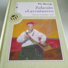 Libros antiguos: ZALACAIN EL AVENTURERO PIO BAROJA. Lote 205573292