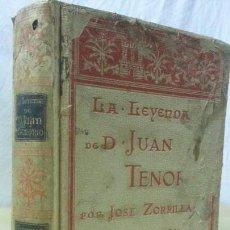 Libros antiguos: LA LEYENDA DE DON JUAN TENORIO POR JOSÉ ZORILLA(FRAGMENTO)ILUSTRADO- MONTANAR & SIMÓN-1895. Lote 167620408