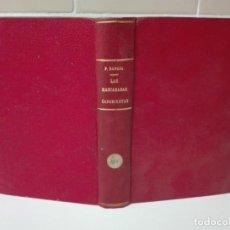 Libros antiguos: LAS MASCARADAS SANGRIENTAS PIO BAROJA PRIMERA EDICION. Lote 167748340