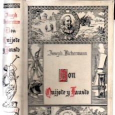 Libros antiguos: J. BICKERMANN : DON QUIJOTE Y SANCHO (ARALUCE, 1932). Lote 168027572