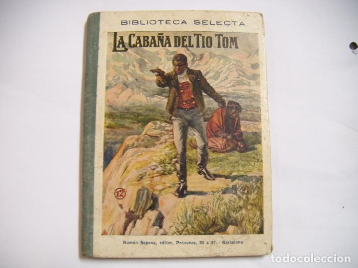 LA CABAÑA DEL TIO TOM (Libros antiguos (hasta 1936), raros y curiosos - Literatura - Narrativa - Clásicos)