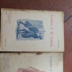 Libros antiguos: DICKENS. AVENTURAS DE MR. PICKWICK. TOMO 1 Y 2.. Lote 168148352