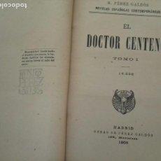 Libros antiguos: DR. CENTENO, BENITO PEREZ GALDOS. 1905.. Lote 168176152