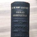 Libros antiguos: SAINT EXUPERY - OBRAS COMPLETAS - PRINCIPITO - VUELO NOCTURNO , PILOTO DE GUERRA ...ETC. Lote 168280513
