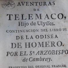 Libros antiguos: AVENTURAS DE TELEMACO .ARZOBISPO CAMBRAY 1768. Lote 168699408