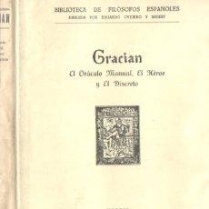 Libros antiguos: GRACIÁN : EL ORÁCULO MANUAL. EL HÉROE Y EL DISCRETO (ESPASA CALPE, 1930). Lote 168809316