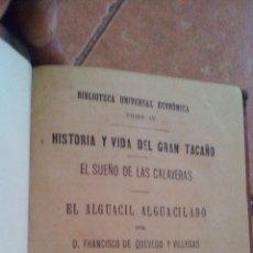 Libros antiguos: 1879 - COMEDIA DE QUEVEDO, HISTORIA Y VIDA DEL GRAN TACAÑO, EL SUEÑO DE LAS CALVERAS, EL ALGUACIL.... Lote 168884396