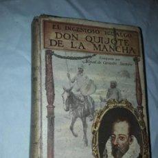 Libros antiguos: EL INGENIOSO HIDALGO DON QUIJOTE DE LA MANCHA - RAMÓN SOPENA. Lote 169105936