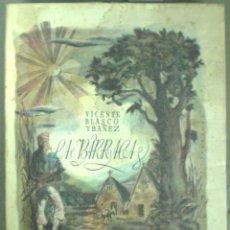Libros antiguos: LA BARRACA - ILUSTRADA POR BENLLIURE- GRAN FORMATO - 1929 - SIN USAR. Lote 169213300