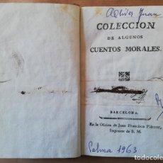 Libros antiguos: COLECCIÓN DE ALGUNOS CUENTOS MORALES DE YMBERT(BARTHÉLEMY IMBERT) (FINALES XVIII). 228 PG. BARCELONA. Lote 169323984