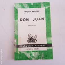 Libros antiguos: GREGORIO MARAÑON - DON JUAN -. ESPASA CALPE.COLECCION AUSTRAL - ARM21. Lote 169461560