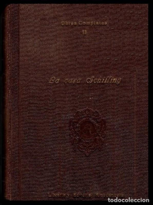 LA CASA SCHILLING. EUGENIA MARLITT. OBRAS COMPLETAS (XI). EDITORIAL RIVADENEYRA. AÑOS 20. (Libros antiguos (hasta 1936), raros y curiosos - Literatura - Narrativa - Clásicos)