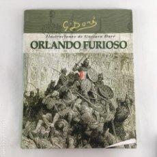 Libros antiguos: ORLANDO FURIOSO-LUDOVICO ARIOSTO-GUSTAVO DORÉ-EDIMAT LIBROS-2000. Lote 169869736