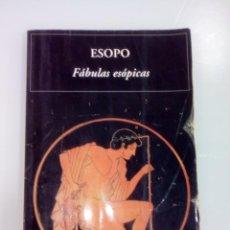 Libros antiguos: ESOPO-FÁBULAS ESÓPICAS. Lote 169925636