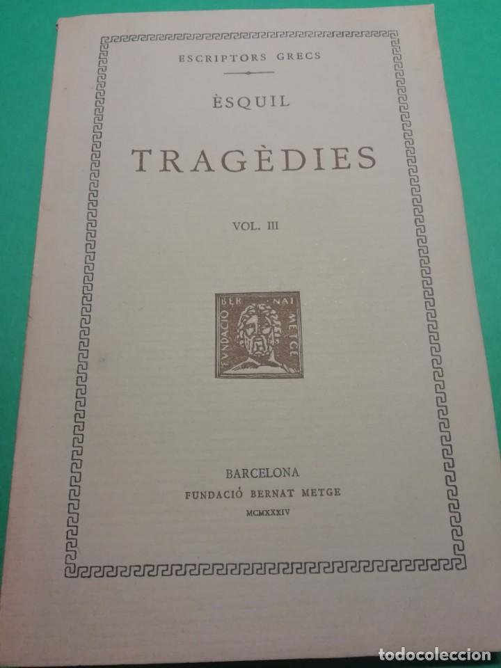 ESCRIPTORS GRECS - TRAGÈDIES, ÈSQUIL ANY 1934 (Libros antiguos (hasta 1936), raros y curiosos - Literatura - Narrativa - Clásicos)
