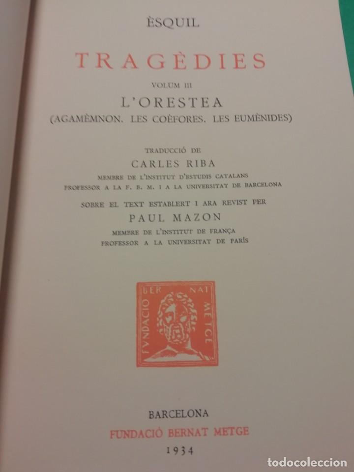 Libros antiguos: ESCRIPTORS GRECS - TRAGÈDIES, ÈSQUIL ANY 1934 - Foto 2 - 170047612