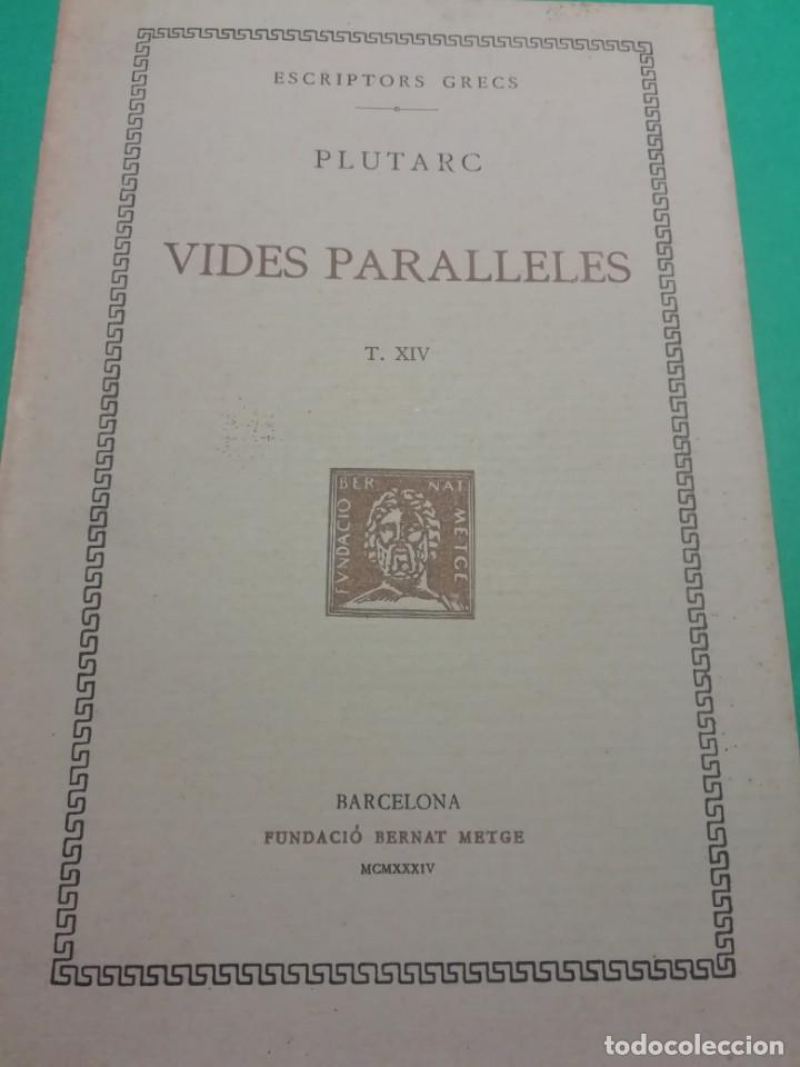 ESCRIPTORS GRECS - VIDES PARALLELES, AGELISAU I POMPEU DE PLUTARC ANY 1934 (Libros antiguos (hasta 1936), raros y curiosos - Literatura - Narrativa - Clásicos)