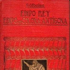 Libros antiguos: SÓFOCLES : EDIPO REY - EDIPO EN COLONNA - ANTÍGONA (IBÉRICA, 1920). Lote 170092756