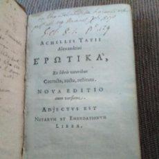 Libros antiguos: 1640. EROTIKA O AVENTURAS DE LEUCIPA Y CLITOFONTE. AQUILES TACIO DE ALEJANDRÍA.. Lote 170313704