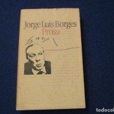 Libros antiguos: PROSA JORGE LUIS BORGES CÍRCULO DE LECTORES 1985. Lote 170447688