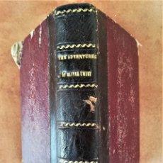 Libros antiguos: ANTIGUO LIBRO,LAS AVENTURAS DE OLIVER TWIST DE CHARLES DICKENS,AÑO 1843, SIGLO XIX,ESCRITO EN INGLES. Lote 170556296