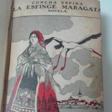 Libros antiguos: LA ESFINGE MARAGATA CONCHA ESPINA PRIMERA EDICION. Lote 170878705